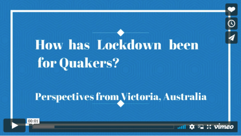 Quakers living in lockdown video
